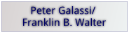 Peter & Mary Galassi Scholarship and Franklin B Walter Scholarship